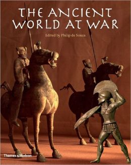European cover of Philip de Souza ed., The Ancient World at War (Thames and Hudson, 2008)