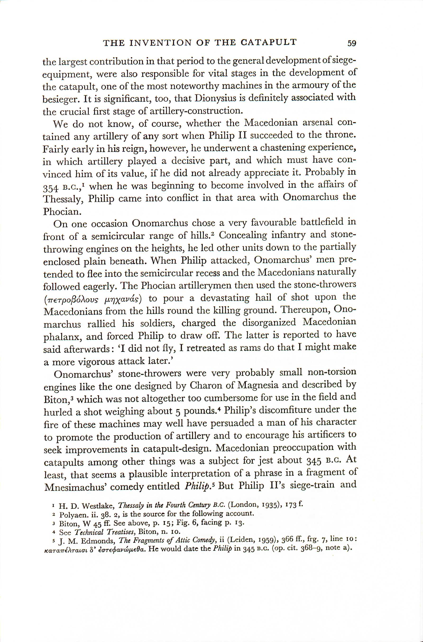 """Edit 2016-11-25: The fateful page of Marsden's book.  """"Concealing infantry and stone-throwing engines on the heights, he lead other units down to the partially enclosed plains beneath"""" agrees perfectly with the Greek of the Byzantine excepts but not with what the main editor thinks Polyaenus himself wrote."""