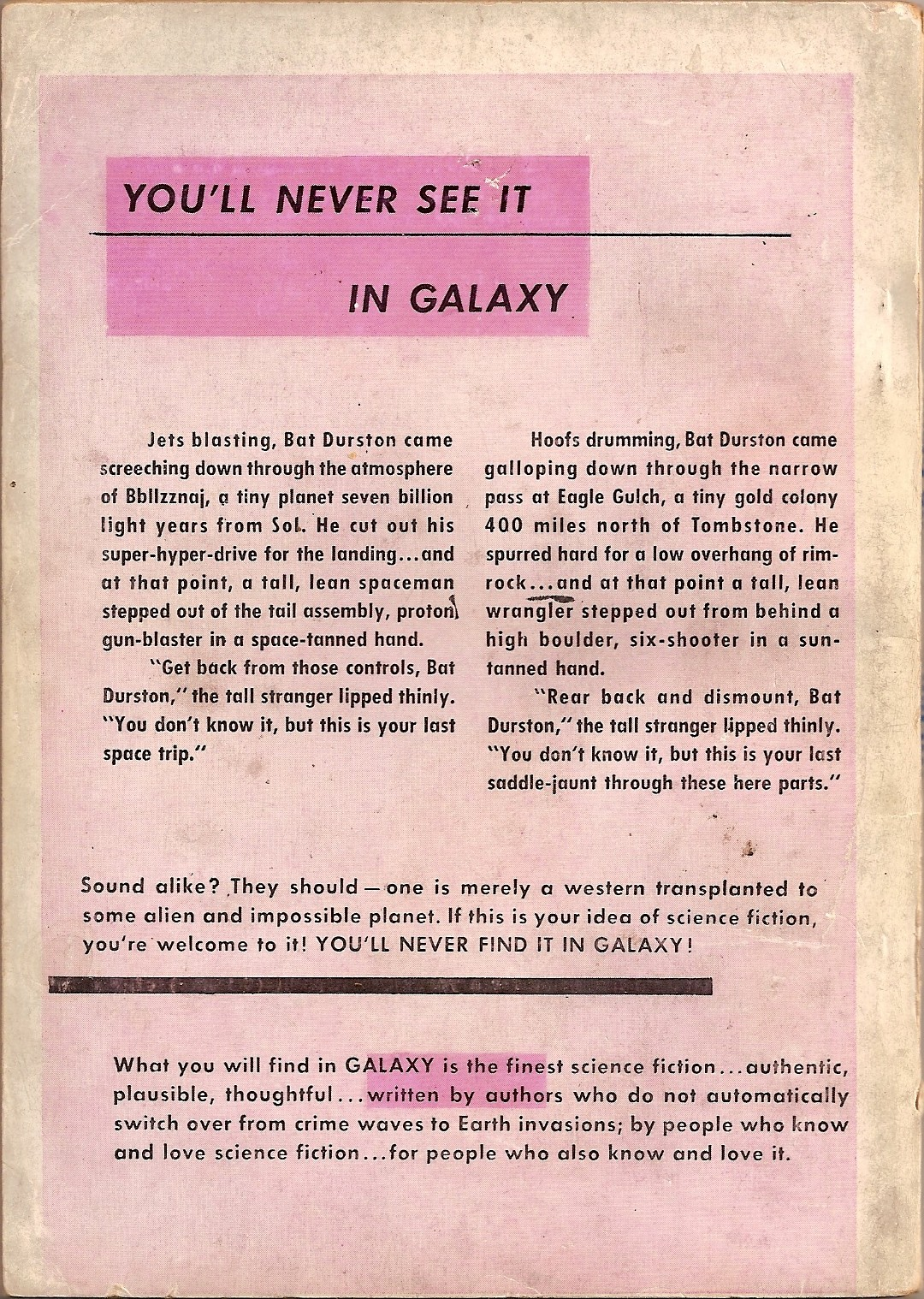 """A full-page advertisement beginning with the words """"You'll Never See it in 'Galaxy'!"""""""