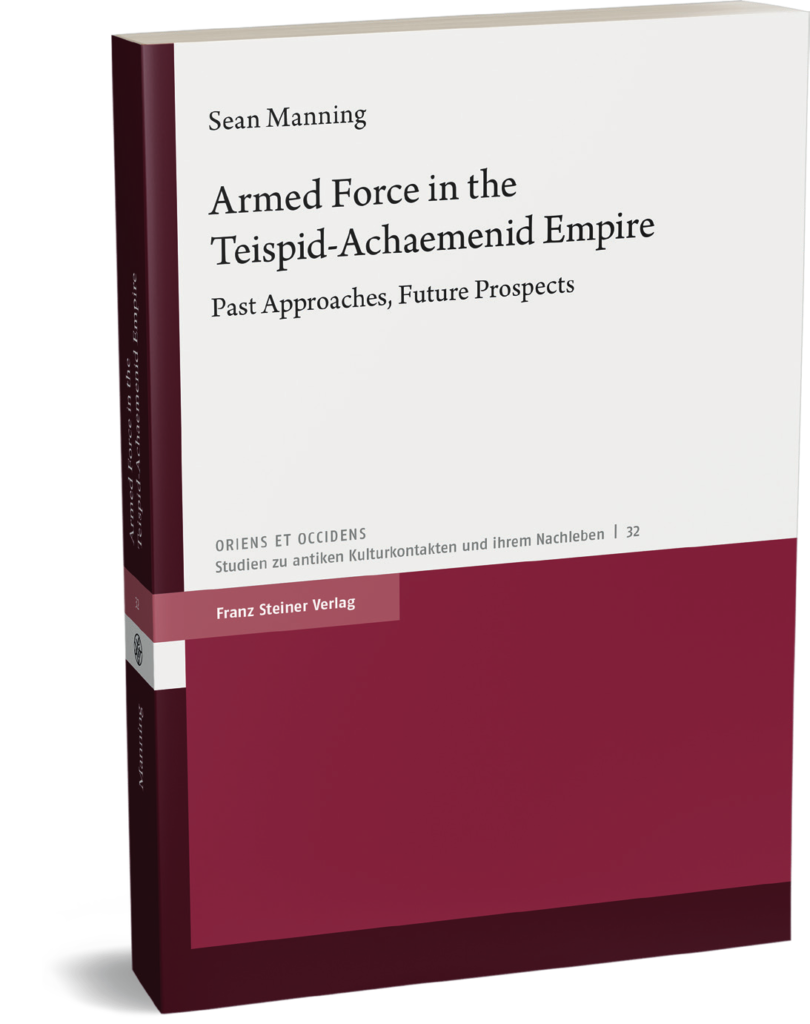 """the cover of """"Armed Force in the Teispid-Achaemenid Empire"""" (Franz Steiner Verlag, 2021) with a background of coloured rectangles"""