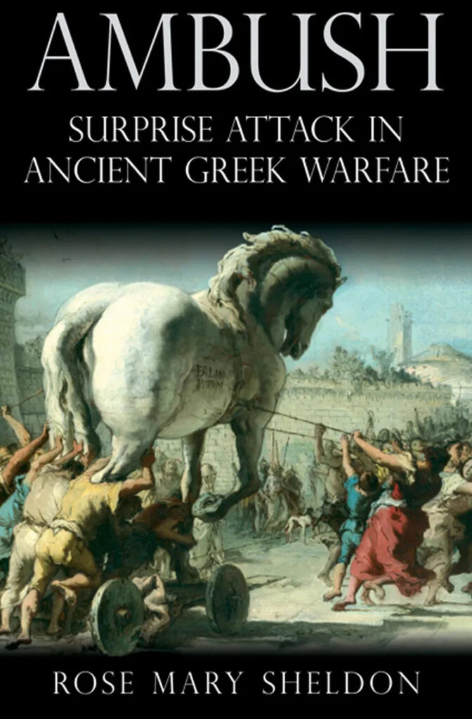 """a neoclassical painting of the Trojan Horse from the cover of Rose Mary Sheldon's book """"Ambush"""""""
